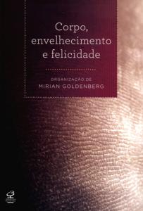 mirian-goldenberg-envelhecimento-felicidade