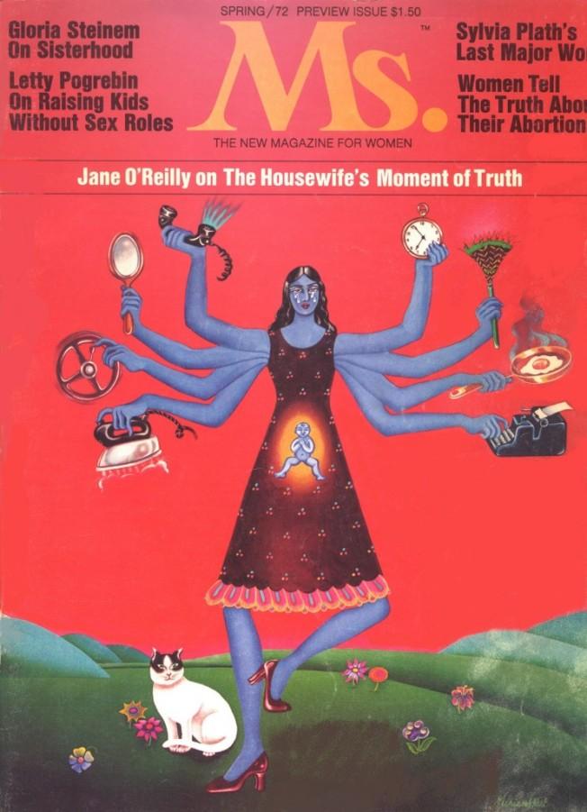 Esta é a capa da 1ª edição da revista feminista Ms., de 1972. Ainda hoje estamos discutindo as habilidades multitarefa das mulheres e a pressão por perfeição em todas as atividades.